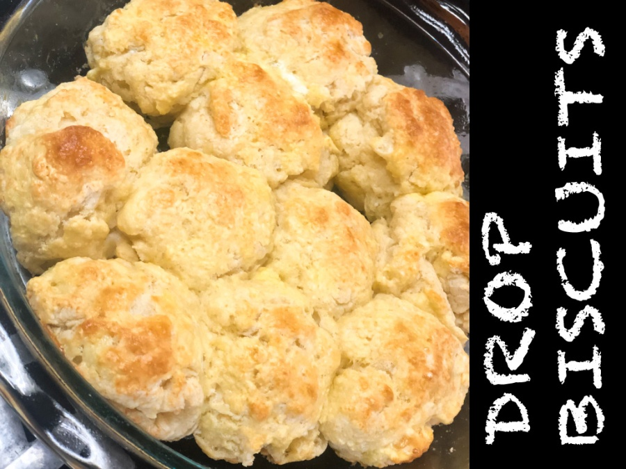 What I'm Baking: Drop Biscuits